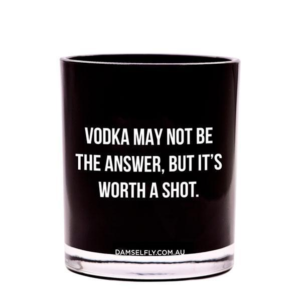 Vodka may not be the Answer - Candle
