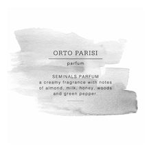 Load image into Gallery viewer, ORTO PARISI SEMINALIS PARFUM