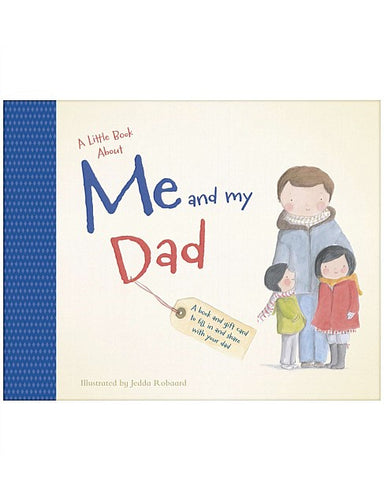 A Little Book About Me and my Dad-Hardie Grant-Bristle by Melissa Simmonds