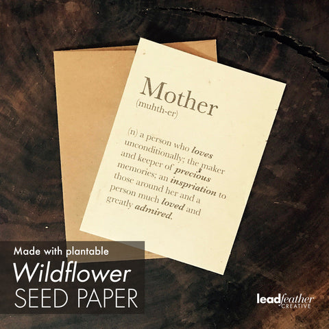 Mother Definition: Unique Mother's Day card- Seed Paper!