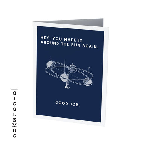 AROUND THE SUN  |  Funny Birthday Card
