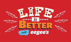 Life is Better with eegee's Gift Card