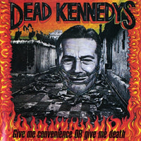 DEAD KENNEDYS Give Me Convenience Or Give Me Death CD