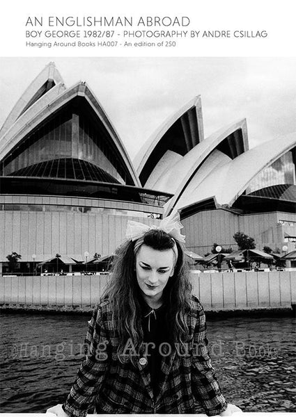 AN ENGLISHMAN ABROAD : BOY GEORGE 1982/87 BOOK