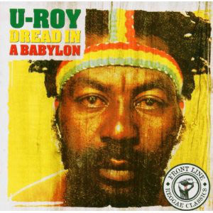 U-ROY Dread In A Babylon CD