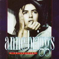 ANNE BRIGGS - A Collection CD