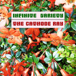 THE CATHODE RAY - Infinite Variety CD