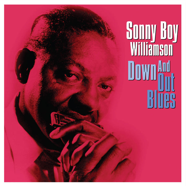 SONNY BOY WILLIAMSON Down And Out Blues VINYL LP