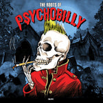THE ROOTS OF PSYCHOBILLY - Various Artists VINYL LP