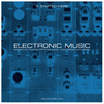 Various Artists - ELECTRONIC MUSIC - It Started Here 2LP GREY VINYL