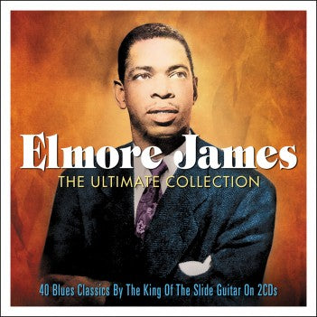 ELMORE JAMES - The Ultimate Collection 2CD