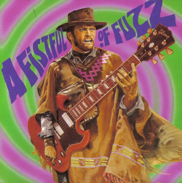 A FISTFUL OF FUZZ - Various Artists VINYL LP