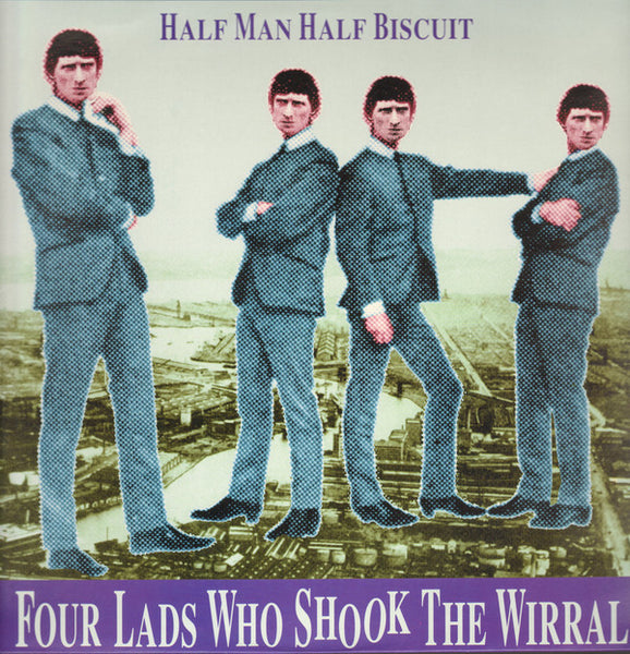 HALF MAN HALF BISCUIT ‎– Four Lads Who Shook The Wirral CD