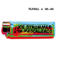JOE STRUMMER & THE MESCALEROS Global A Go-Go CD