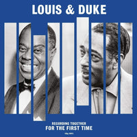 LOUIS ARMSTRONG & DUKE ELLINGTON - Louis & Duke Recording Together For The First Time VINYL LP