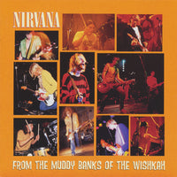 NIRVANA - From The Muddy Banks Of The Wishkah CD