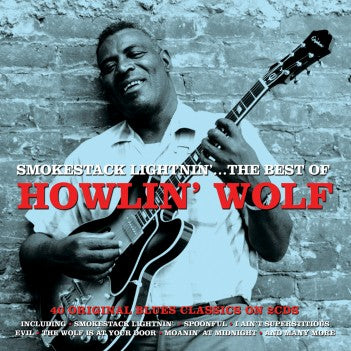 HOWLIN' WOLF - Smokestack Lightnin'...The Best Of 2CD