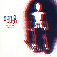 SONIC YOUTH - NYC Ghost & Flowers VINYL LP