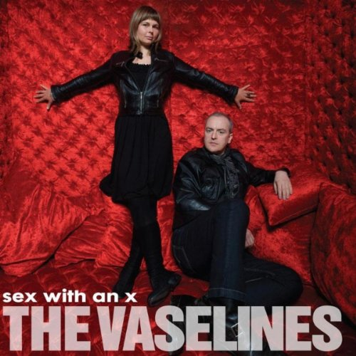 THE VASELINES - Sex With An X CD
