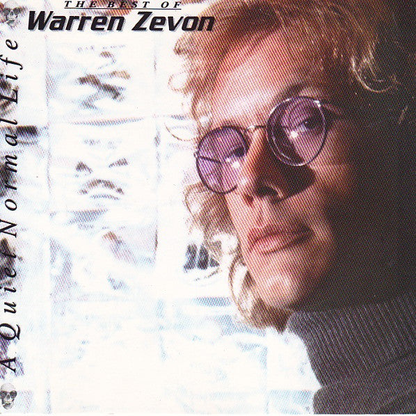 WARREN ZEVON - A Quiet Normal Life: The Best Of Warren Zevon CD