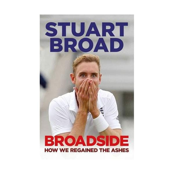 BROADSIDE BY STUART BROAD - SIGNED BY THE AUTHOR