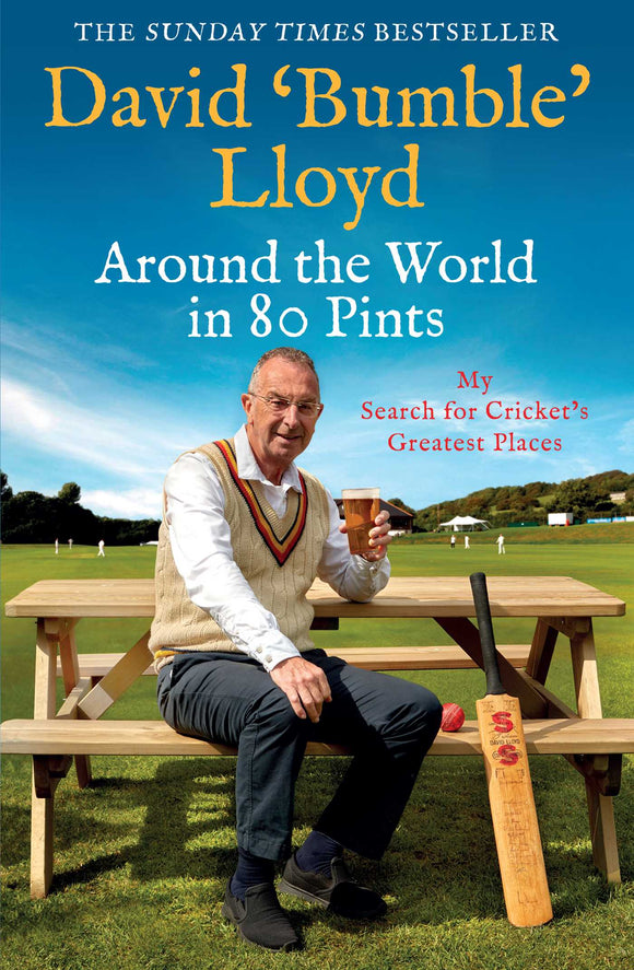 'AROUND THE WORLD IN 80 PINTS' BY DAVID 'BUMBLE' LLOYD - SIGNED COPY HARDBACK