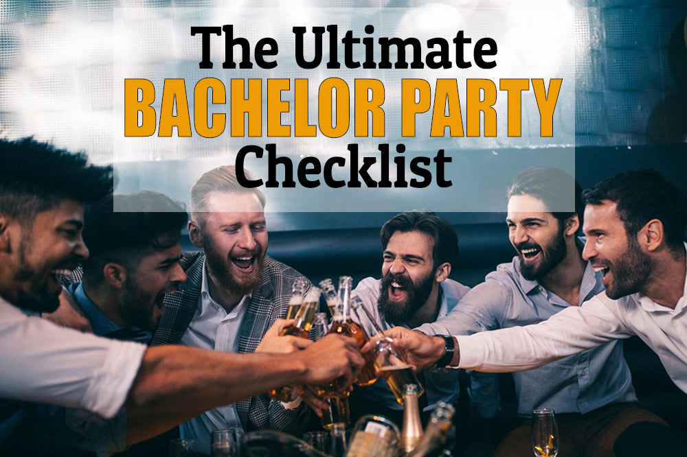 Bachelor Party Supplies - The Essential Checklist (2020)