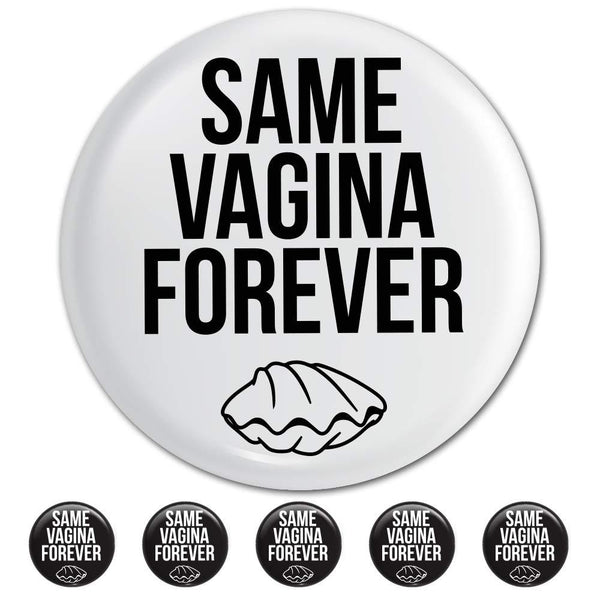 Bachelor Party Button Pins (6 Pack) - Bachelor Party Supplies and Decorations - Same Vagina Forever