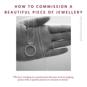 How To Commission A Beautiful Piece Of Jewellery