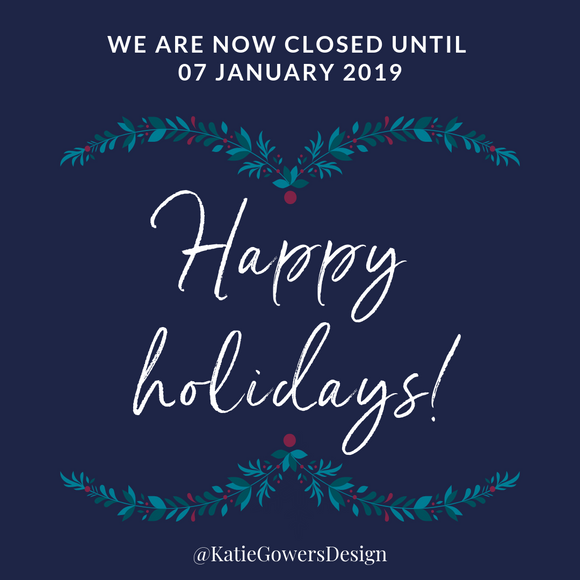 We are closed for the holidays