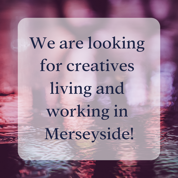 The Search Is On For Merseyside Creatives