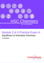Load image into Gallery viewer, HSC Chemistry Module 5 & 6 Practice Exam A