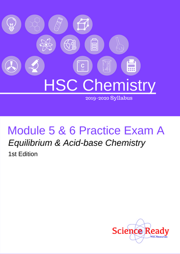 HSC Chemistry Module 5 & 6 Practice Exam A
