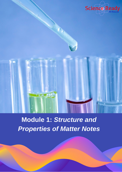 Preliminary Chemistry Module 1: Properties and Structure of Matter Notes