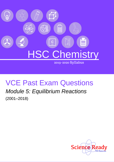 HSC Chemistry Module 5 VCE Past Exam Questions (2001-2018)