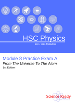 Load image into Gallery viewer, HSC Physics Module 8 Practice Exam A