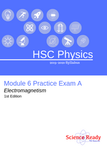 Load image into Gallery viewer, HSC Physics Module 6 Practice Exam A