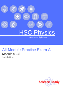 HSC Physics All-Module Practice Exam A (2nd Edition)