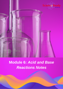 HSC Chemistry Module 6: Acid and Base Reactions Notes