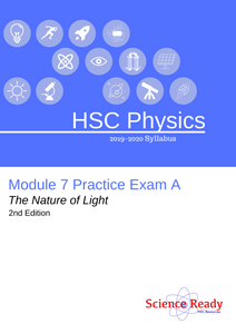 HSC Physics Module 7 Practice Exam A