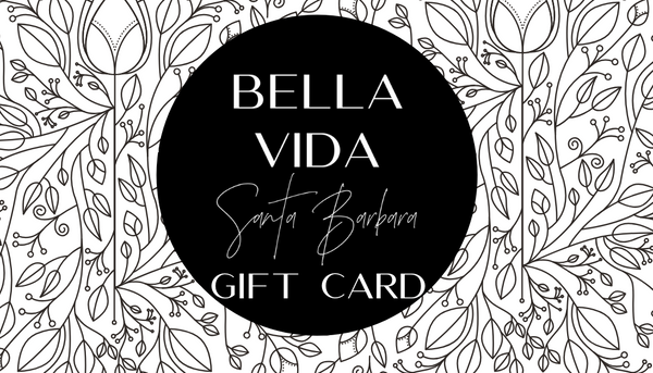 Bella Vida Gift Cards - Bella Vida SB | Luxury Clean Skincare