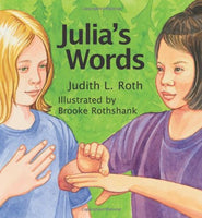 Julia's Words, illustrated by Brooke Rothshank