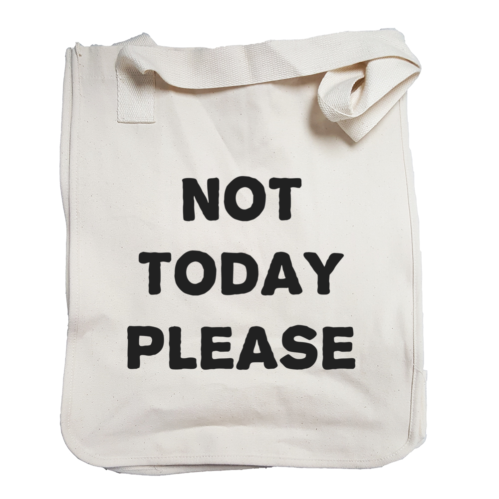 Environmentally Conscious Canvas Tote Bags | Not Today Please-Eco Conscious Clothing