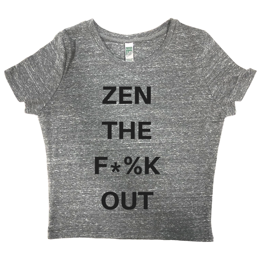 rPet & Organic Cotton Graphic Crop Top | Zen the F*%k Out-Eco Conscious Clothing
