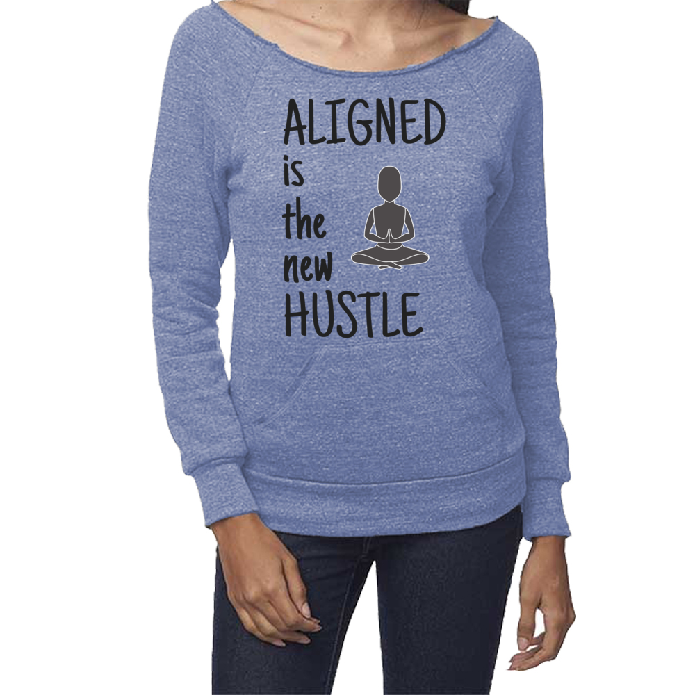 rPet & Organic Cotton Graphic Sweatshirts for Women | Aligned is the New Hustle-Eco Conscious Clothing