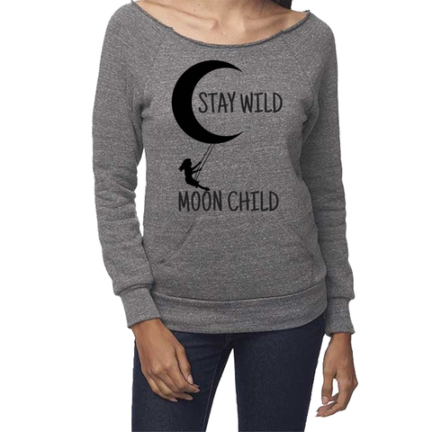 rPet & Organic Cotton Graphic Sweatshirts for Women | Stay Wild Moon Child-Eco Conscious Clothing