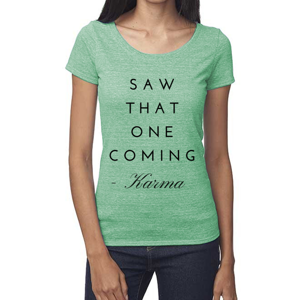 rPet & Organic Cotton Scoop Neck Tee | Saw That One Coming-Eco Conscious Clothing