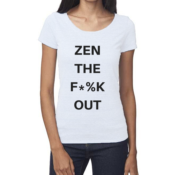 rPet & Organic Cotton Scoop Neck Tee | Zen the F*%k Out-Eco Conscious Clothing