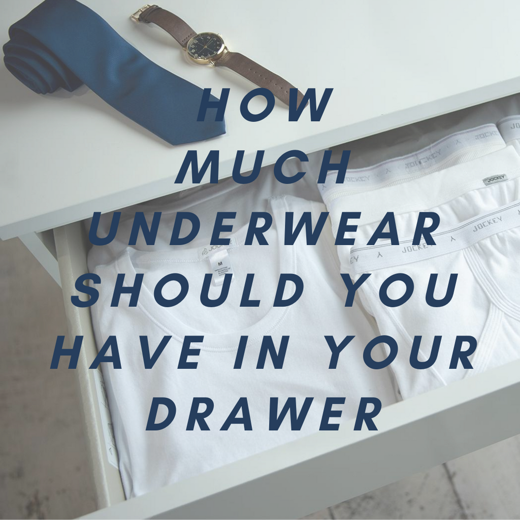 How much underwear should you have in your drawer