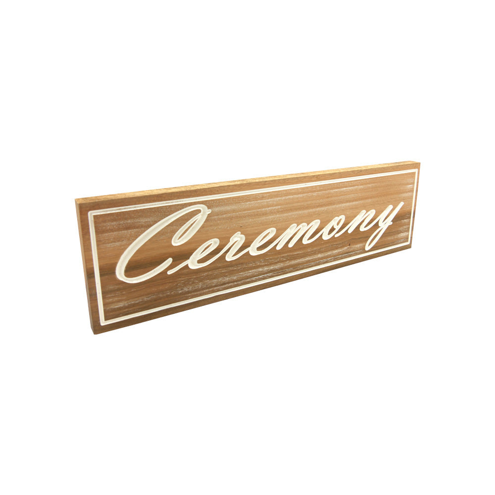 Ceremony (Sign) White on solid Tallowood